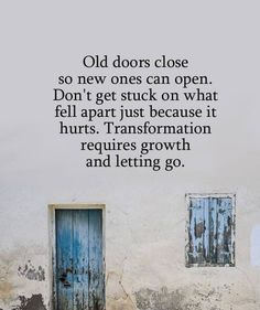 New door quotes life lessons people Ideas Great Quotes, Quotes To Live By, Me Quotes, Motivational Quotes, Inspirational Quotes, Blackout Poesie, Door Quotes, Note To Self, Words Of Encouragement