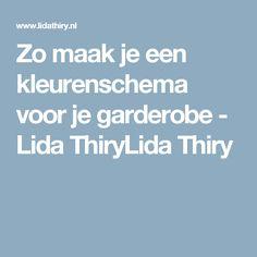 Zo maak je een kleurenschema voor je garderobe - Lida ThiryLida Thiry