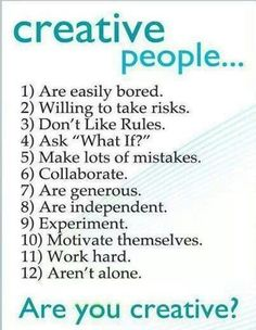 I agree with all of these, except for I believe that creative people keep themselves from becoming bored. Great Quotes, Quotes To Live By, Me Quotes, Inspirational Quotes, Leader Quotes, Cover Quotes, Motivational, Art Qoutes, Adhd Quotes