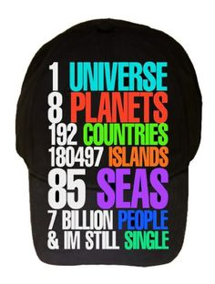 7 Billion People & I'm Still Single Funny Humor 100% Cotton Black Adjustable Cap Hat
