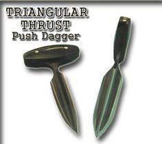 push dagger | TRIANGULAR THRUST Push Dagger