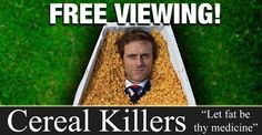 "Have an hour? Check out ""Cereal Killer"" 