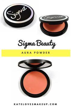 SIGMA AURA POWDER (COR DE ROSA) | Kate Loves Makeup