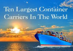 Largest Container Carriers in the World #Cargo #Sea Cargo http://www.astarcargo.co.uk/blog/10-largest-container-carriers-world
