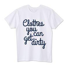 汚れてもいい服装   デザインTシャツ通販 T-SHIRTS TRINITY(Tシャツトリニティ)