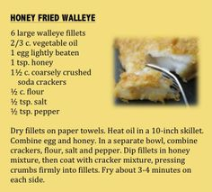 From Minnesota Beekeeper honey recipes, this honey fried walleye is certain to please fish lovers. (From Minnesota State Fair: An Illustrated History, by Kathryn Strand Koutsky & Linda Koutsky, 2007.)