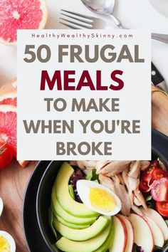 Eating on a tight budget can be tough. Here are 50 frugal meal ideas to help you feed your family on a budget. One of the number one ways to save money is to cut your grocery budget. These meals will allow you to eat clean and healthy without spending a lot of food. #frugalmeals #FrugalLiving #FrugalFoods #SavingMoney #Budeting #healthywealthyskinny #HWS