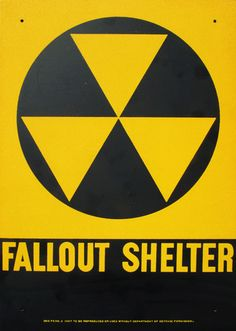 1960s Civil Defense Fallout Shelter. sign. Anyone have to practice air raid drills in school? Seriously how was crouching in a fetal position going to save our lives?