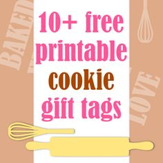 FREE printable baked goods gift tags  - cuuuute for cookie gifts ^^