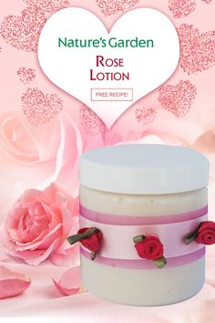 Rose Lotion Recipe by Natures Garden.