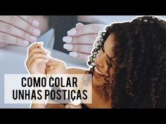 COMO COLAR UNHAS POSTIÇAS   RAYZA NICÁCIO - YouTube