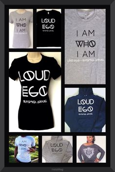 Loud Ego Apparel. Confidence. Boldness. Goal driven. www.loudegoapparel.com
