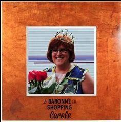 Carole, Baronne du shopping