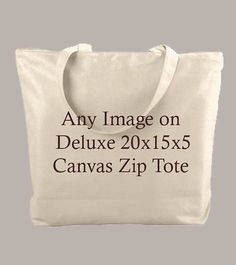 YOUR DESIGN or any of ours printed to zippered 20x15x5  canvas tote by Whimsybags, $18.00