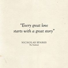 Literary Wedding Love Quotes Every great love starts with a Literary Love Quotes, Love Story Quotes, Literature Quotes, Inspirational Quotes About Love, Best Love Quotes, Words Quotes, Change Quotes, Quotes Quotes, Simple Love Quotes