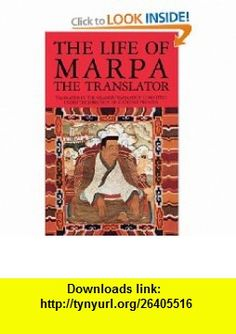 The Life of Marpa the Translator Seeing Accomplishes All (9781570620874) Chogyam Trungpa , ISBN-10: 1570620873  , ISBN-13: 978-1570620874 ,  , tutorials , pdf , ebook , torrent , downloads , rapidshare , filesonic , hotfile , megaupload , fileserve