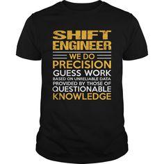 SHIFT ENGINEER T-Shirts, Hoodies. ADD TO CART ==► https://www.sunfrog.com/LifeStyle/SHIFT-ENGINEER-116190839-Black-Guys.html?id=41382