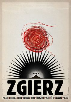 Polish tourism poster for Zgierz by Polish artist and graphic designer Ryszard Kaja Features the Hedgehog statue in the Old Market (John Paul II Square) who welcomes passers-by and promotes the city. via Galeria Plakatu Saul Bass, Art Design, Graphic Design, Graphic Art, Pop Art, Love Posters, Modern Posters, Theatre Posters, Retro Posters