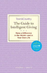 The Guide to Intelligent Giving: Make a Difference in the World--and in Your Own Life: Joanna L. Krotz