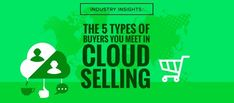 To be more effective at reaching their target audience, marketers clearly need to become firmly acquainted with the different buyer groups that make up today's B2B cloud market.