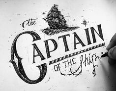 """Consulta este proyecto @Behance: """"""""The captain of the ship"""" Lettering"""" https://www.behance.net/gallery/24058169/The-captain-of-the-ship-Lettering"""