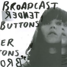 Broadcast - Tender Buttons at Discogs