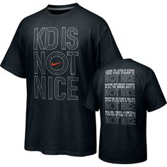 "Baha love it! ThunderUp!! Kevin Durant Oklahoma City Thunder ""KD Is Not Nice"" T-Shirt - Black"