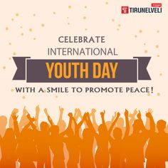 Peace begins with a smile!Celebrate International Youth Day! Visit us @ http://amp.gs/ZFBX #InternationalYouthDay #TirunelveliToday
