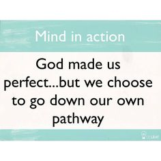 I did learn one thing: We were completely honest when God created us, but now we have twisted minds. (Ecclesiastes 7:29 CEV)