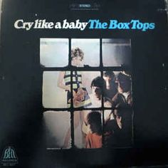 Cry Like a Baby (album) Cry Like A Baby, Music Album Covers, Box Tops, Baby Album, Are You The One, Crying, Polaroid Film, Songs, Lettering