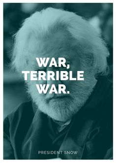 President Snow • The Hunger Games • Movie • Pop Culture • Quote