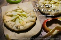 Civil War Era Open German Tart Recipe from Godey's Lady's Book