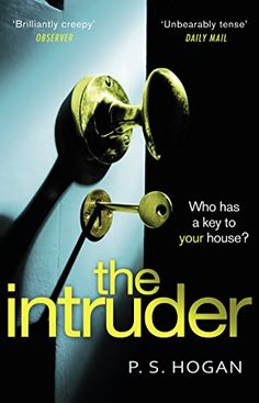 The Intruder: The creepiest, most sinister thriller you'l... https://www.amazon.co.uk/dp/B0761XM95Y/ref=cm_sw_r_pi_dp_U_x_ooboAbKGE2QY2