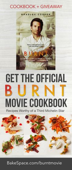 """Watch the film. Cook the food! The Official """"Burnt"""" Movie Cookbook AND Giveaway!  See More: http://www.bakespace.com/cookbooks/detail/Burnt-Movie-Cookbook/2264/"""