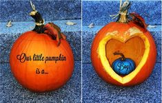Carve a pumpkin with a heart on one side and pain the little pumpkin the color of the gender of the baby. On the other you can put question mark or write anything