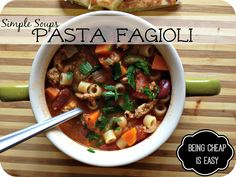 Simple Soups: Turkey Pasta Fagioli via Being Cheap is Easy