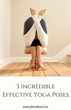Yoga Poses & Workout  : 3 Incredible Effective Ashtanga Yoga Poses