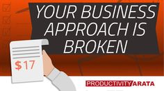 A sign that your business approach is broken | Productivity Arata 39