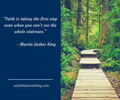 What we need to do is take the first step having the faith that the rest of the staircase is there. Take The First Step, Live Your Life, Life Purpose, Feeling Happy, Make You Feel, Dreaming Of You, Coaching, Career, Finding Yourself