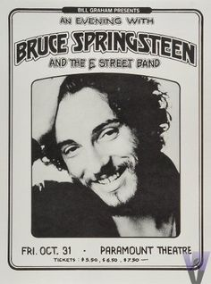 """""""I have seen rock and roll's future and its name is Bruce Springsteen...""""   Jon Landau, May 9,1974"""