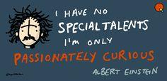 einstein - i have no special talents Einstein, Meant To Be, Clip Art, Graphics, Creative, Blog, Image, Graphic Design, Blogging