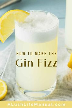 It's so easy to make the classic cocktail Gin Fizz with only three ingredients in the recipe - gin, lemon and sugar syrup. This recipe shows you how! Easy Gin Cocktails, Classic Gin Cocktails, Gin Fizz Cocktail, Fizz Drinks, Cocktail Drinks, Gin Drink Recipes, Gin Cocktail Recipes, Yummy Drinks, Cocktail Ideas