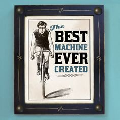 Bicycle Art Print Best Machine Ever Created Black and by DexMex, $44.00