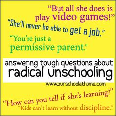 How we deal with critics of our radical unschooling lifestyle | Our School at Home