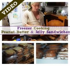 Freezer Cooking Peanut Butter & Jelly Sandwiches