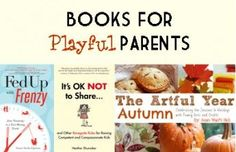 """3 Great Books for Playful Parents, Fall 2012 - """"It's OK NOT to Share"""" I didn't realize there was a book already written about this....@Geneva Swinson"""