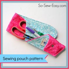 scissor pouch, free pouch pattern, pouch sew, craft, sew gift