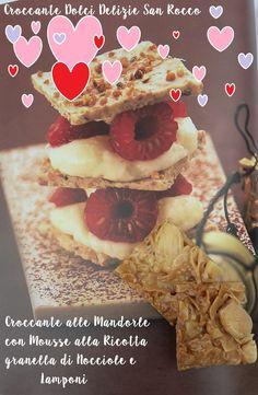 Ricetta con Croccante per San Valentino