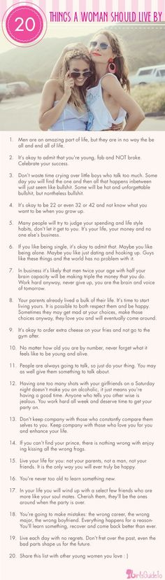 20 Rules A Woman Should Live By... Definitely stuff my mom has been teaching me. Now I'm finally listening
