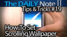 Samsung Galaxy Note 2 Tips & Tricks (Episode 19: Two Ways To Get Scrolli...